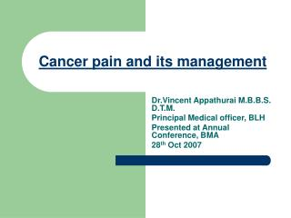 Cancer pain and its management