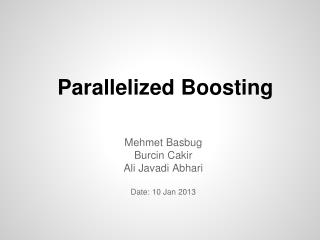 Parallelized Boosting