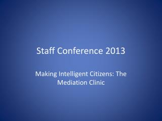 Staff Conference 2013