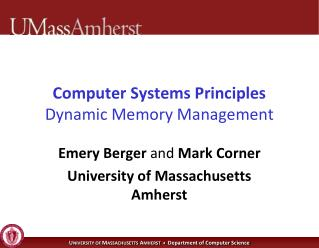 Computer Systems Principles Dynamic Memory Management