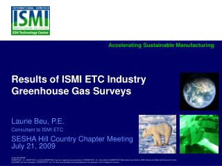 Results of ISMI ETC Industry Greenhouse Gas Surveys