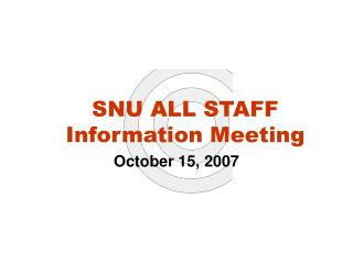 SNU ALL STAFF Information Meeting