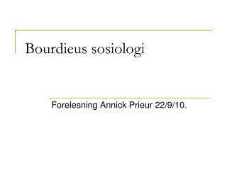 Bourdieus sosiologi