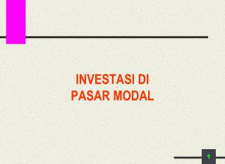 INVESTASI DI  PASAR MODAL