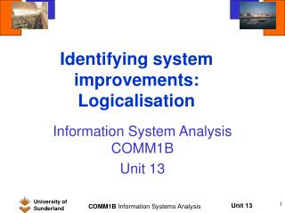 Identifying system improvements: Logicalisation