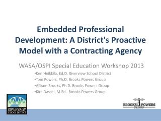 Embedded Professional Development: A District's Proactive Model with a Contracting Agency