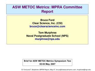 ASW METOC Metrics: MPRA Committee Report