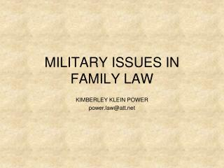 MILITARY ISSUES IN FAMILY LAW