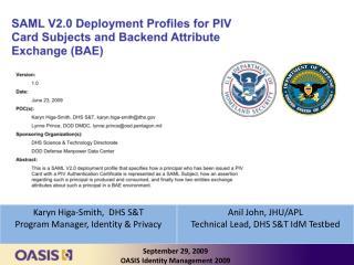 September 29, 2009 OASIS Identity Management 2009