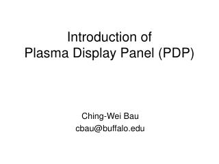 Introduction of Plasma Display Panel (PDP)