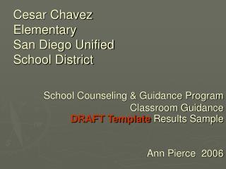 Cesar Chavez Elementary San Diego Unified School District