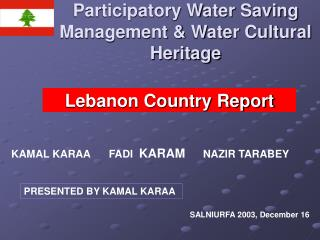 Participatory Water Saving Management & Water Cultural Heritage