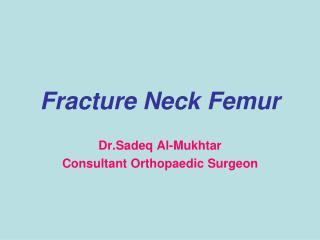 Fracture Neck Femur