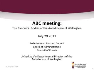ABC meeting: The Canonical Bodies of the Archdiocese of Wellington