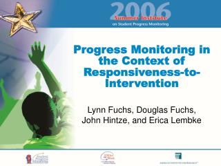 Progress Monitoring in the Context of Responsiveness-to-Intervention
