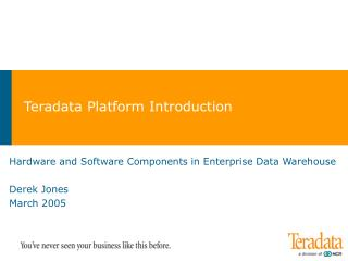 Teradata Platform Introduction