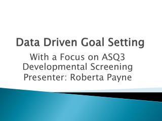 Data Driven Goal Setting