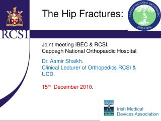 The Hip Fractures: