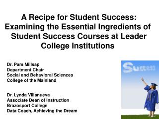 A  Recipe for Student Success :