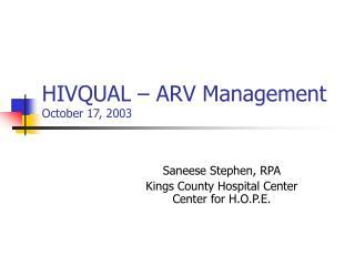 HIVQUAL – ARV Management October 17, 2003