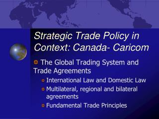 Strategic Trade Policy in Context: Canada- Caricom