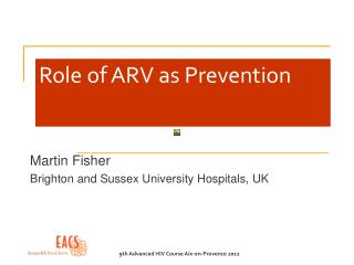 Role of ARV as Prevention