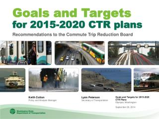 Goals and Targets for 2015-2020 CTR Plans Olympia, Washington September 26, 2014