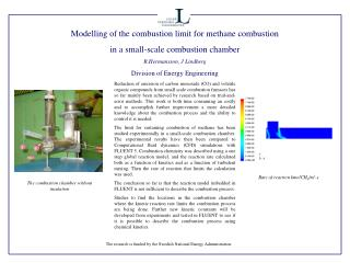 Modelling of the combustion limit for methane combustion  in a small-scale combustion chamber