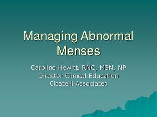 Managing Abnormal Menses
