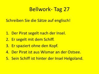 Bellwork - Tag 27