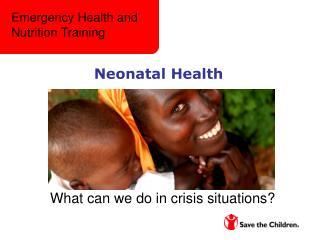 Neonatal Health