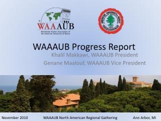 WAAAUB Progress Report