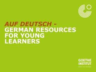 Auf Deutsch -  German  resources for young learners