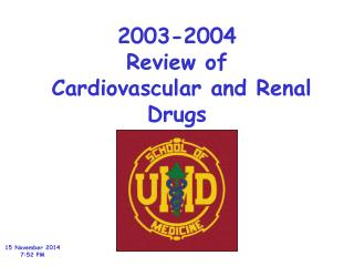 2003-2004 Review of  Cardiovascular and Renal Drugs