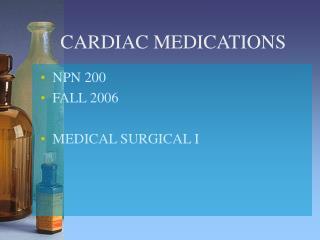 CARDIAC MEDICATIONS