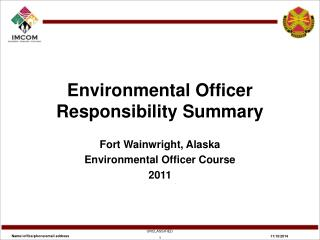 Environmental Officer Responsibility Summary