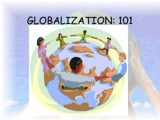 GLOBALIZATION: 101