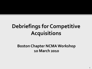 Debriefings for Competitive Acquisitions