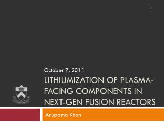 Lithiumization of Plasma-Facing components in Next-Gen Fusion reactors