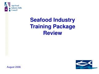 Seafood Industry  Training Package Review