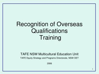 Recognition of Overseas Qualifications  Training