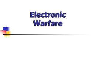 Electronic  Warfare