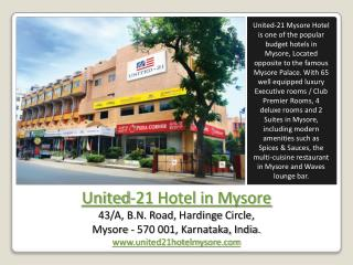 United-21 Hotel Mysore, Business Hotels in Mysore