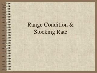 Range Condition &  Stocking Rate