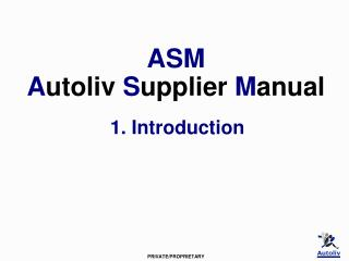 ASM   A utoliv S upplier  M anual