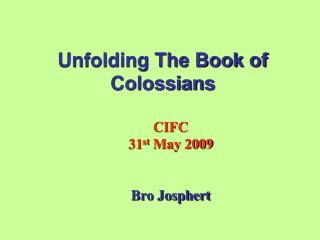 Unfolding The Book of Colossians