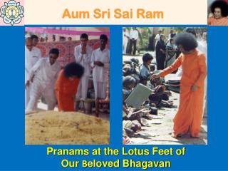 Aum Sri Sai Ram