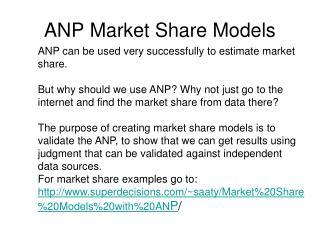 ANP Market Share Models