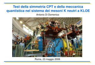 Test della simmetria CPT e della meccanica quantistica nel sistema dei mesoni K neutri a KLOE