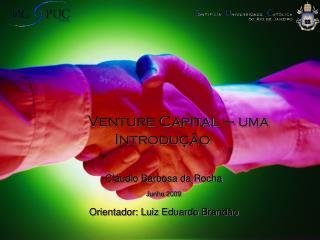 Venture Capital – uma Introdução